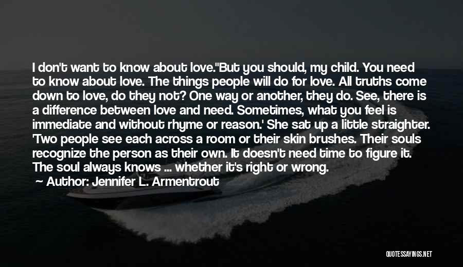 There She Is Quotes By Jennifer L. Armentrout