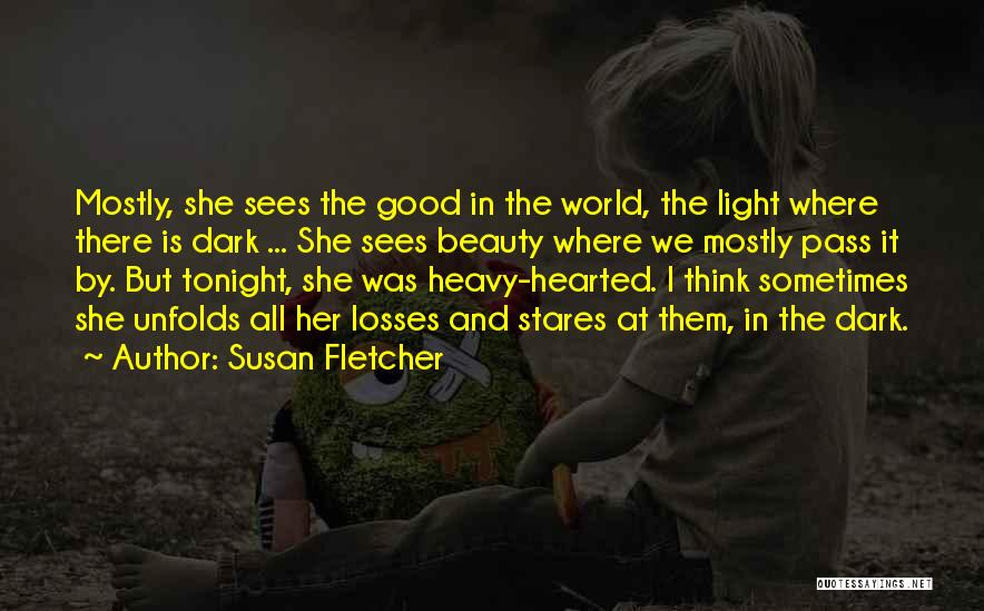There She Is Quotes By Susan Fletcher