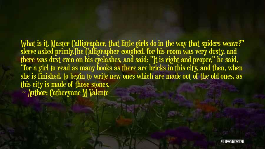 There This Girl Quotes By Catherynne M Valente