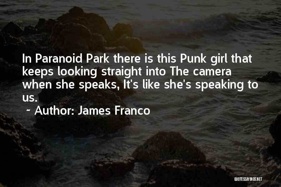 There This Girl Quotes By James Franco
