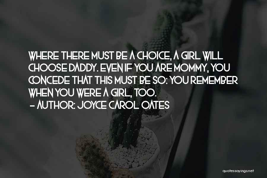 There This Girl Quotes By Joyce Carol Oates