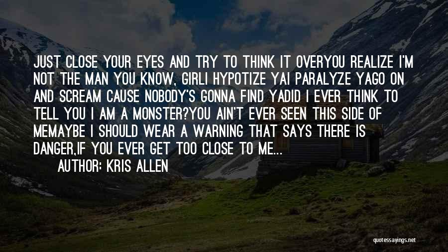 There This Girl Quotes By Kris Allen