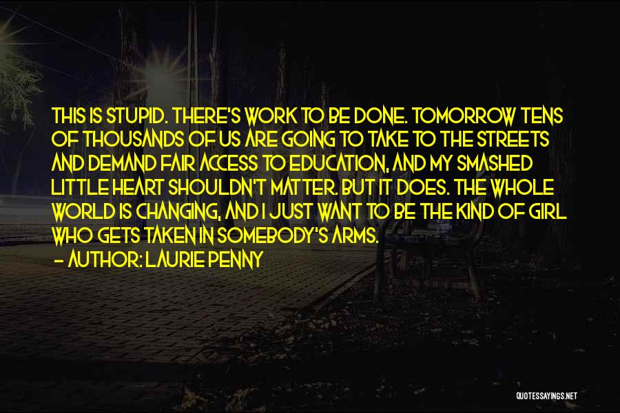 There This Girl Quotes By Laurie Penny