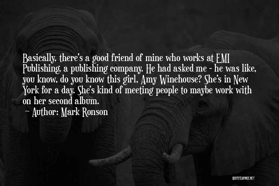 There This Girl Quotes By Mark Ronson