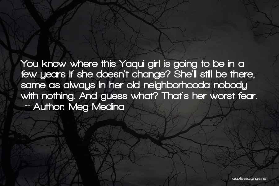 There This Girl Quotes By Meg Medina