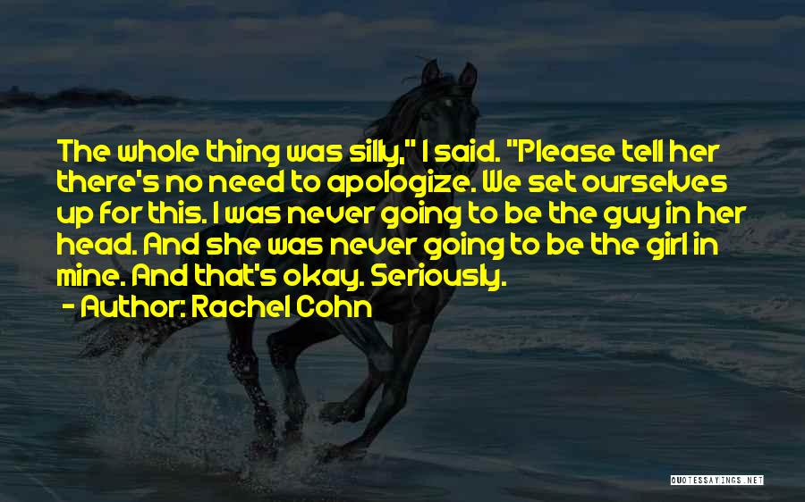 There This Girl Quotes By Rachel Cohn