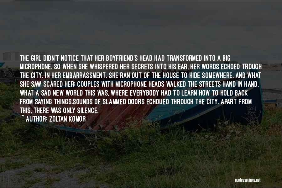 There This Girl Quotes By Zoltan Komor