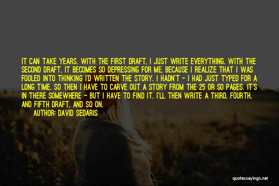 There's A Time For Everything Quotes By David Sedaris