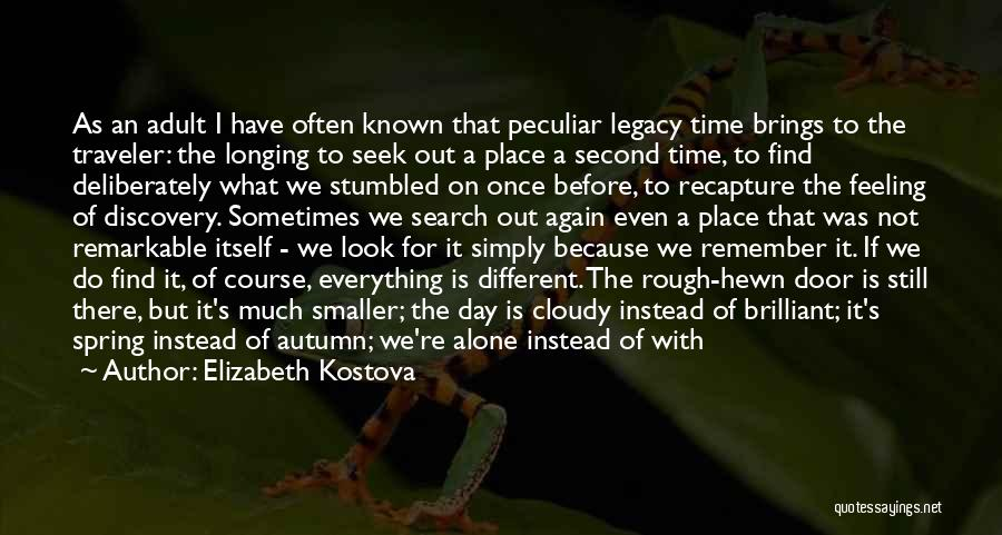 There's A Time For Everything Quotes By Elizabeth Kostova