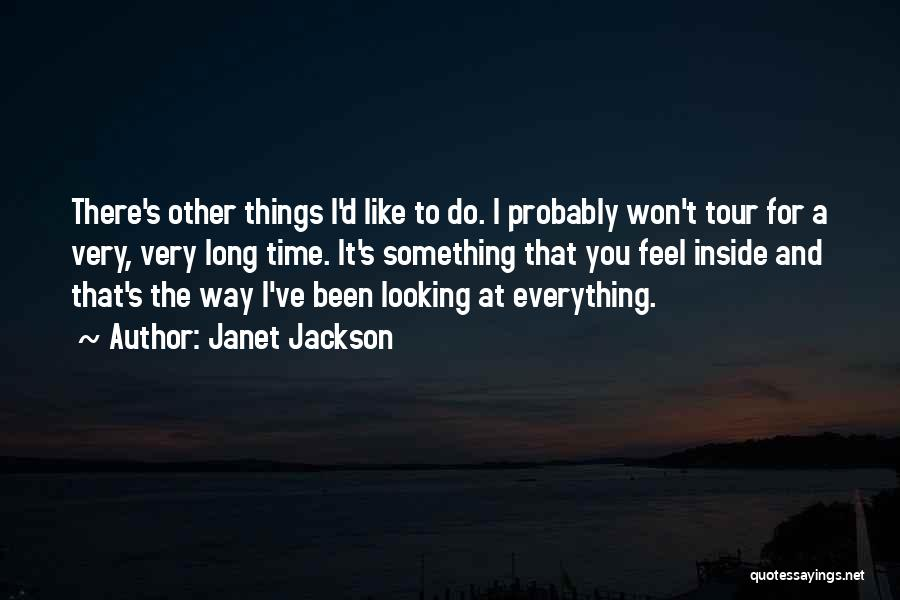 There's A Time For Everything Quotes By Janet Jackson