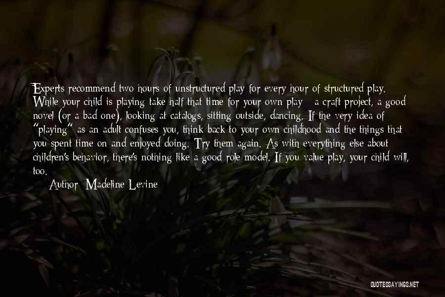 There's A Time For Everything Quotes By Madeline Levine