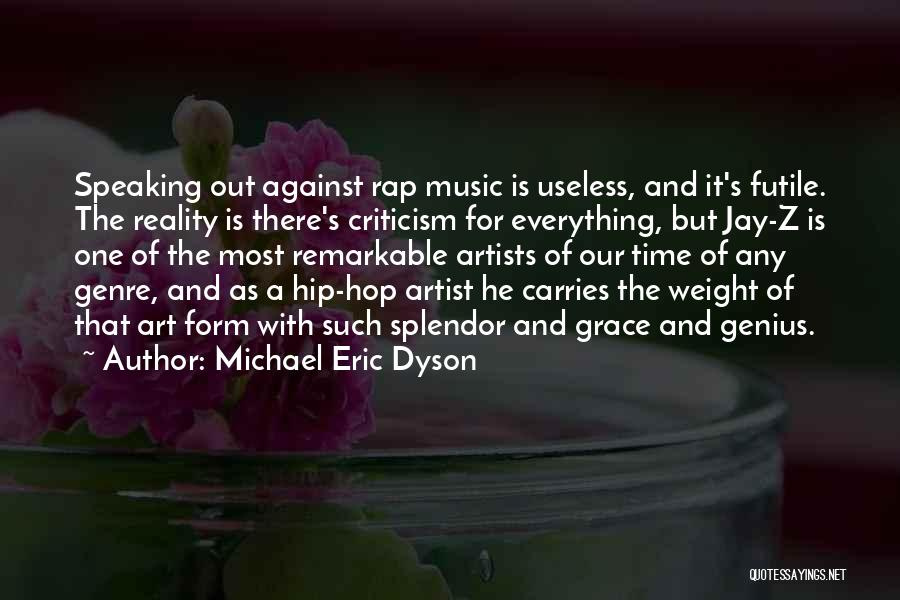 There's A Time For Everything Quotes By Michael Eric Dyson