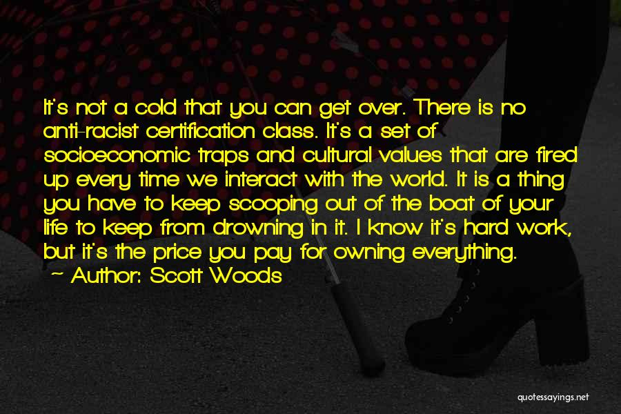 There's A Time For Everything Quotes By Scott Woods