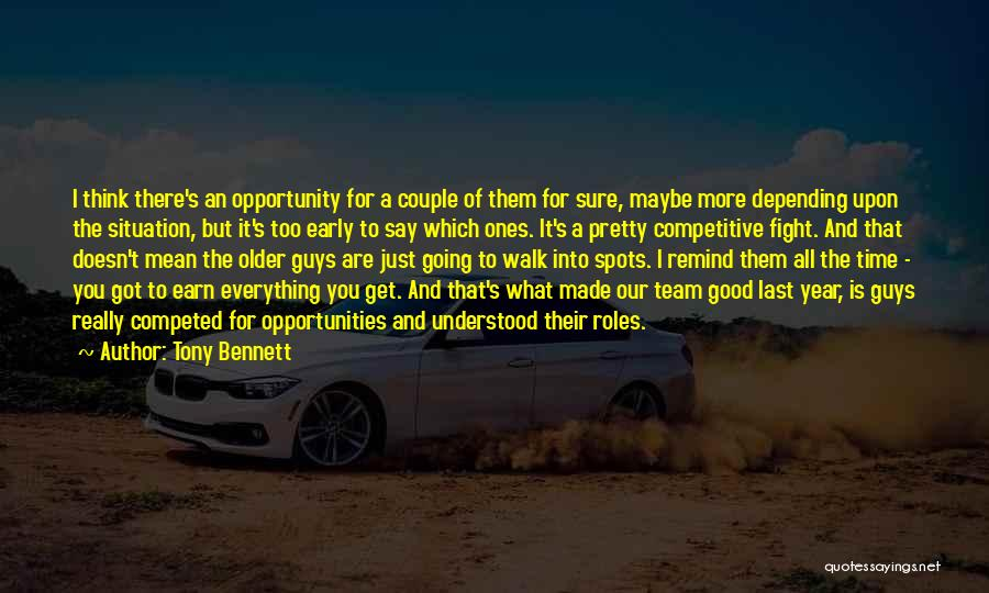 There's A Time For Everything Quotes By Tony Bennett