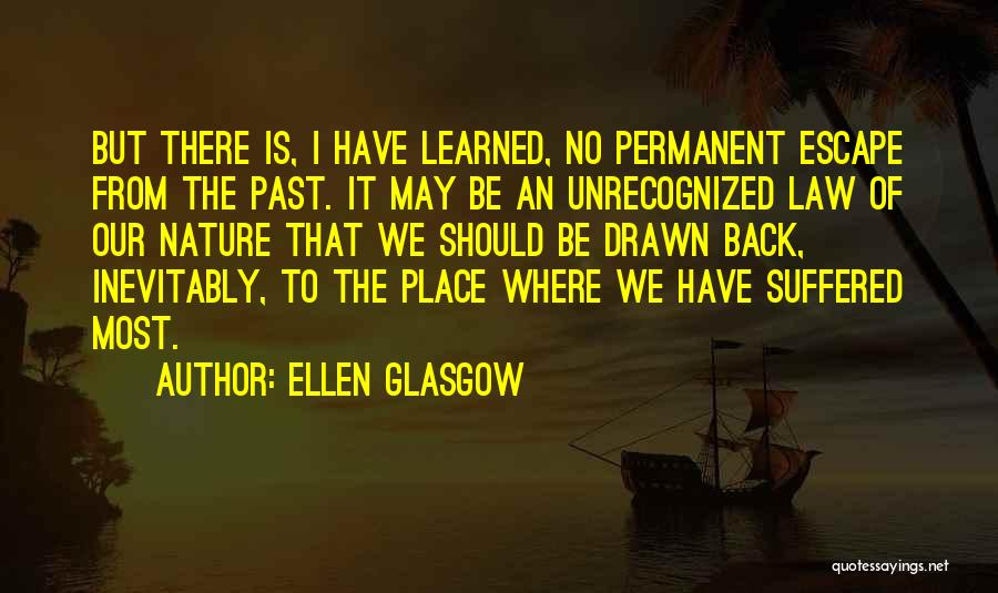 There's No Permanent Quotes By Ellen Glasgow