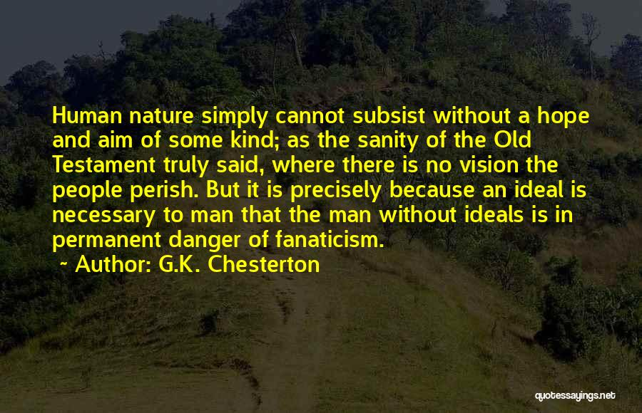 There's No Permanent Quotes By G.K. Chesterton