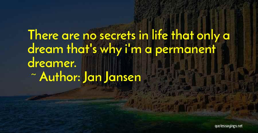 There's No Permanent Quotes By Jan Jansen
