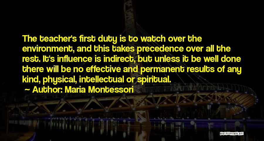 There's No Permanent Quotes By Maria Montessori