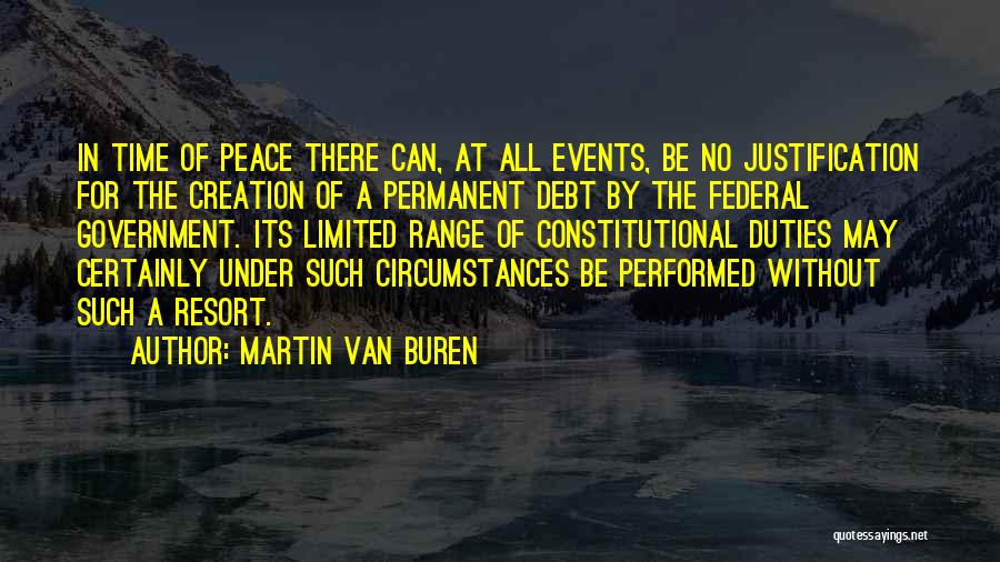 There's No Permanent Quotes By Martin Van Buren