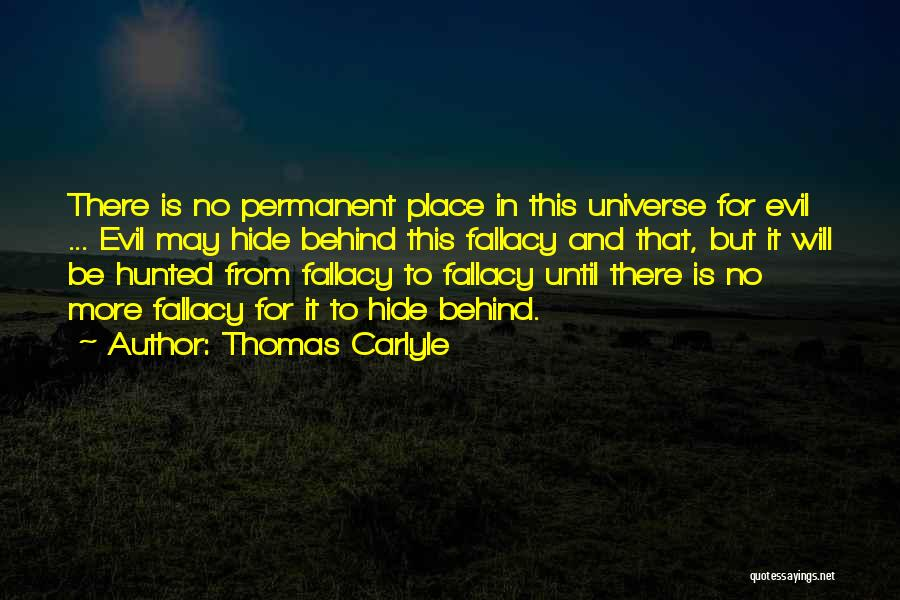 There's No Permanent Quotes By Thomas Carlyle
