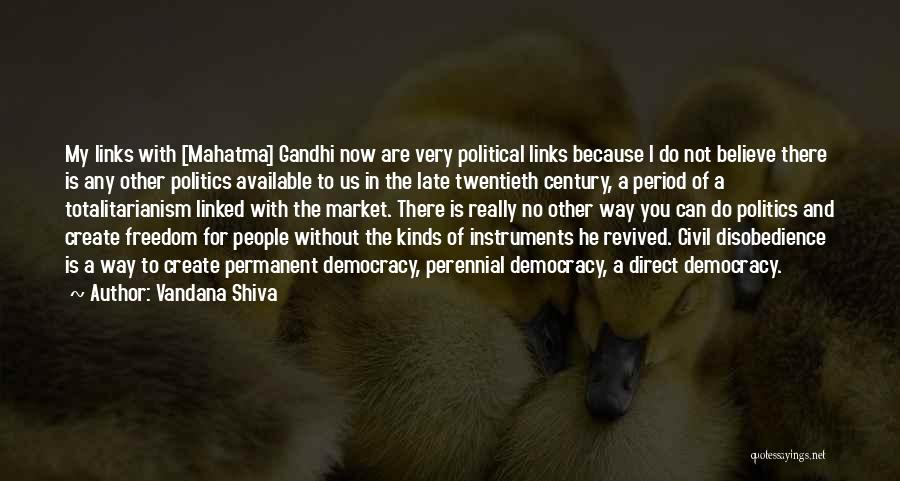 There's No Permanent Quotes By Vandana Shiva