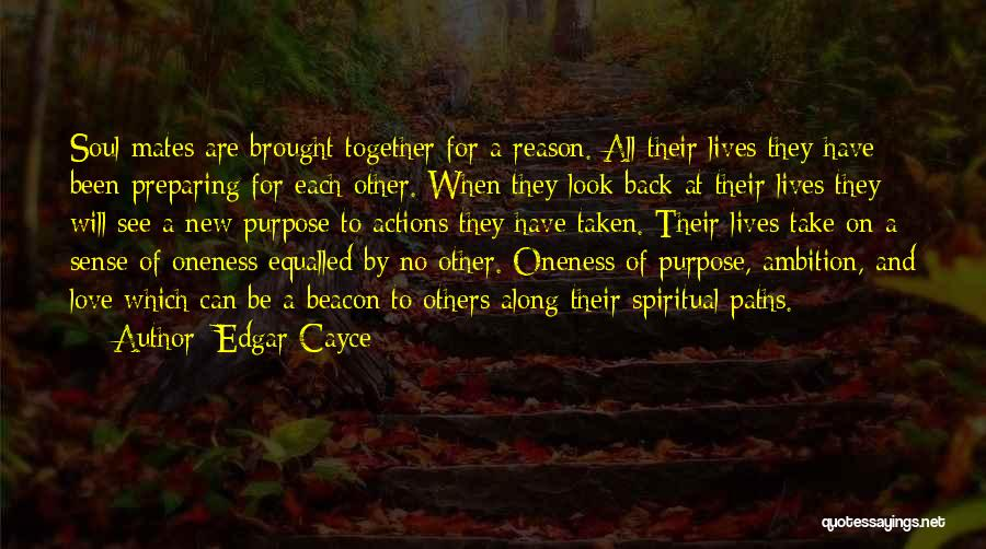 There's No Reason To Look Back Quotes By Edgar Cayce