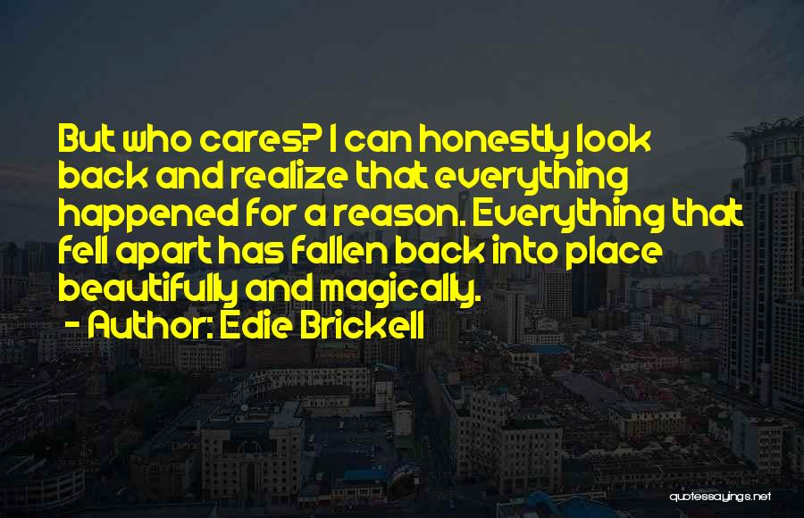 There's No Reason To Look Back Quotes By Edie Brickell