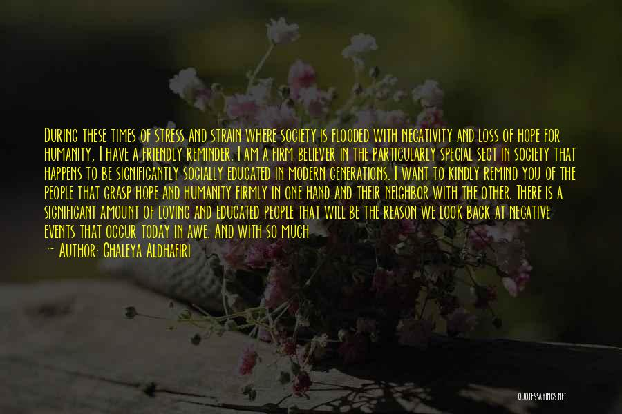 There's No Reason To Look Back Quotes By Ghaleya Aldhafiri