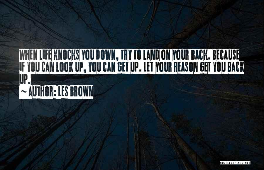 There's No Reason To Look Back Quotes By Les Brown