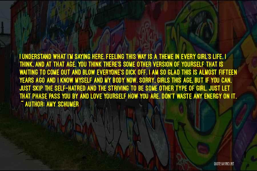 There's This Girl I Love Quotes By Amy Schumer