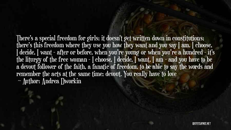 There's This Girl I Love Quotes By Andrea Dworkin