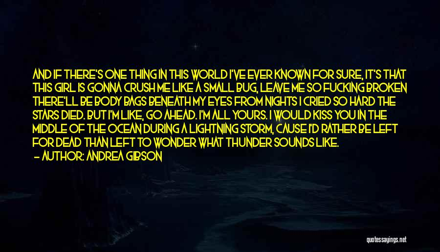 There's This Girl I Love Quotes By Andrea Gibson