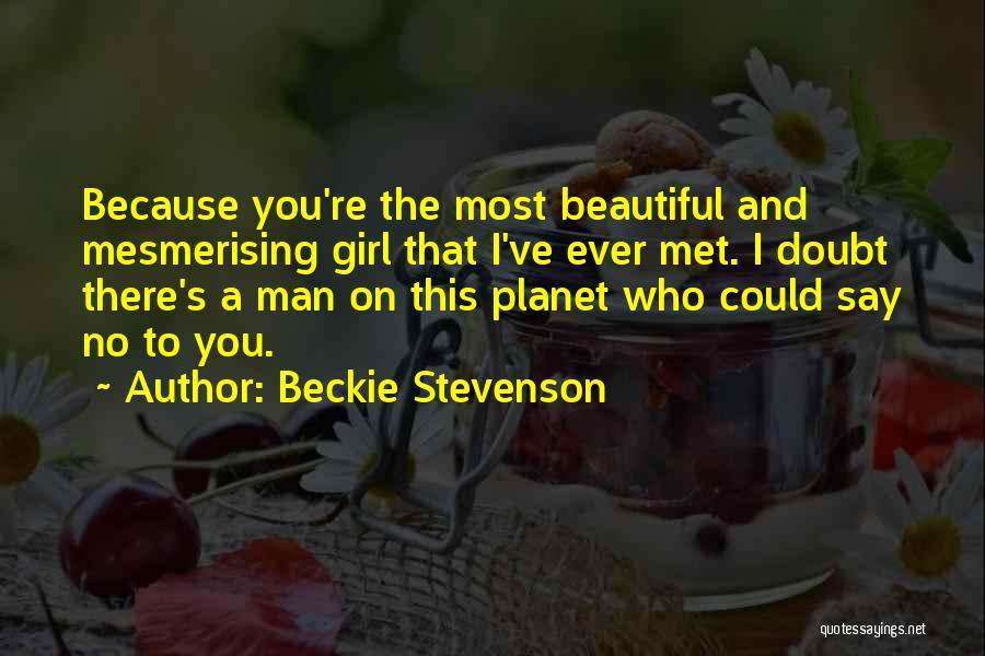 There's This Girl I Love Quotes By Beckie Stevenson