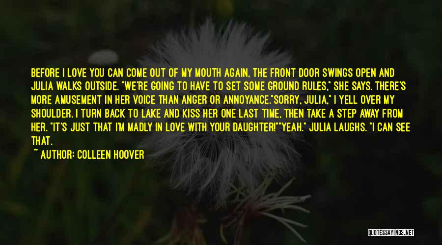 There's This Girl I Love Quotes By Colleen Hoover