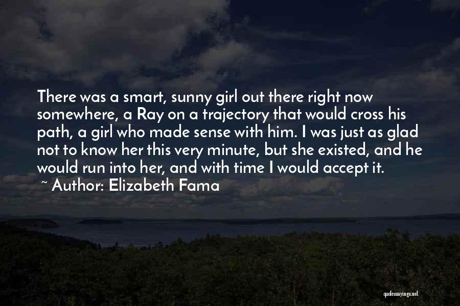 There's This Girl I Love Quotes By Elizabeth Fama