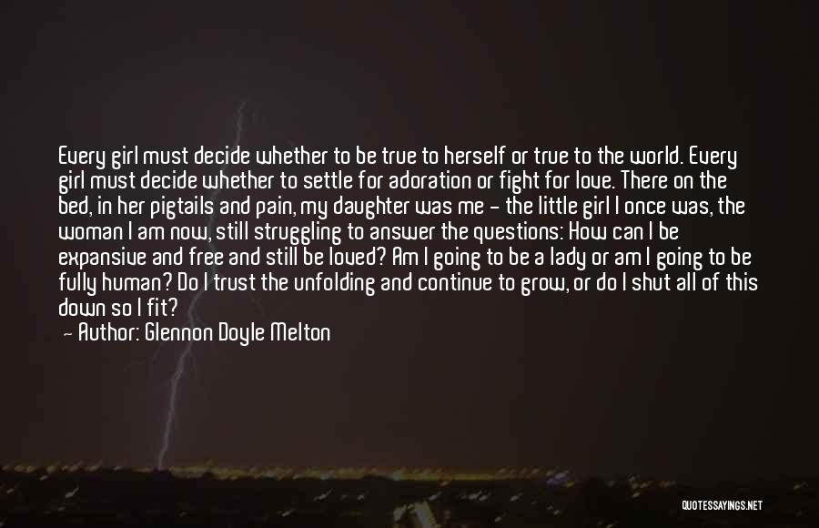 There's This Girl I Love Quotes By Glennon Doyle Melton