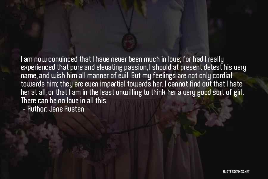 There's This Girl I Love Quotes By Jane Austen