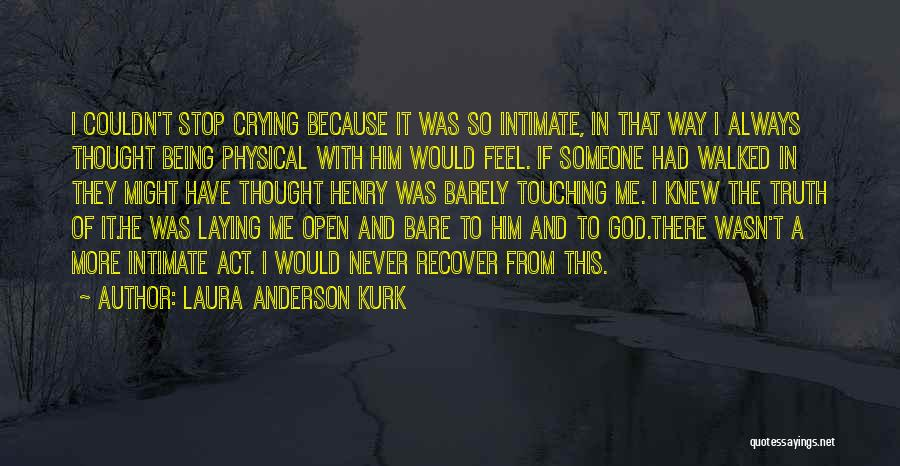 There's This Girl I Love Quotes By Laura Anderson Kurk