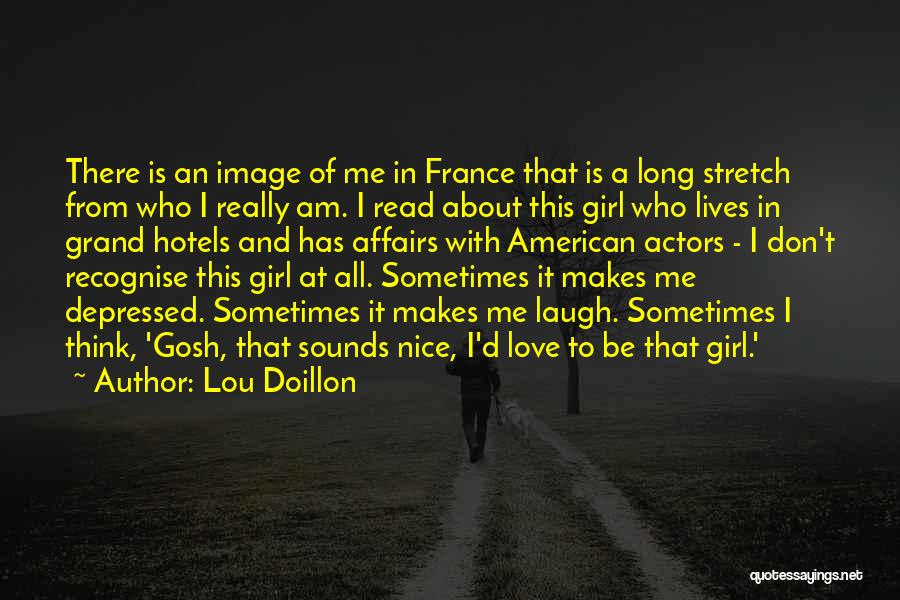 There's This Girl I Love Quotes By Lou Doillon