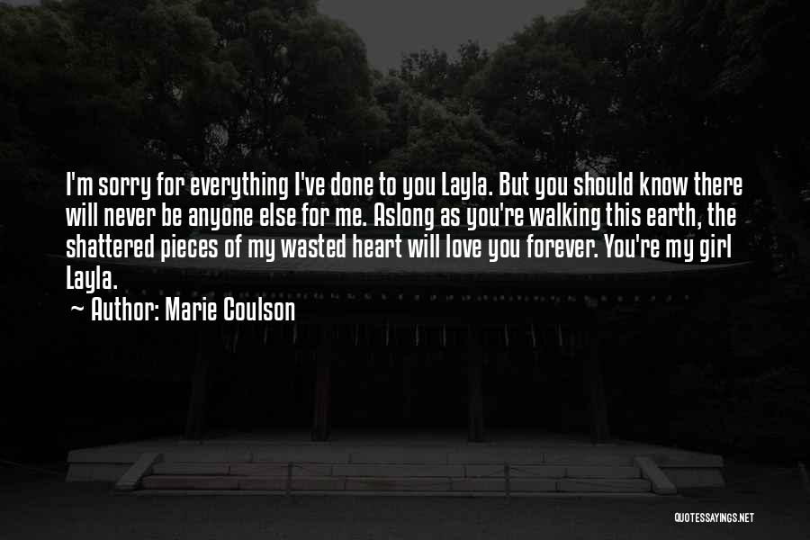 There's This Girl I Love Quotes By Marie Coulson