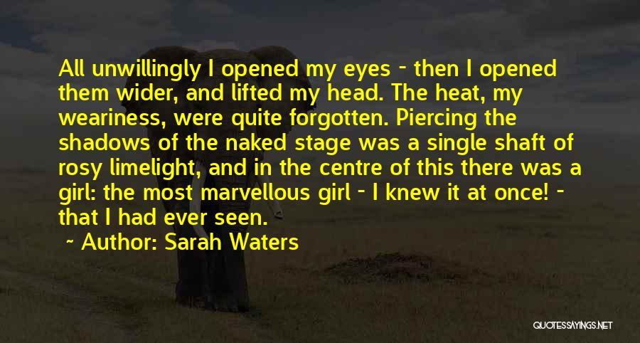 There's This Girl I Love Quotes By Sarah Waters