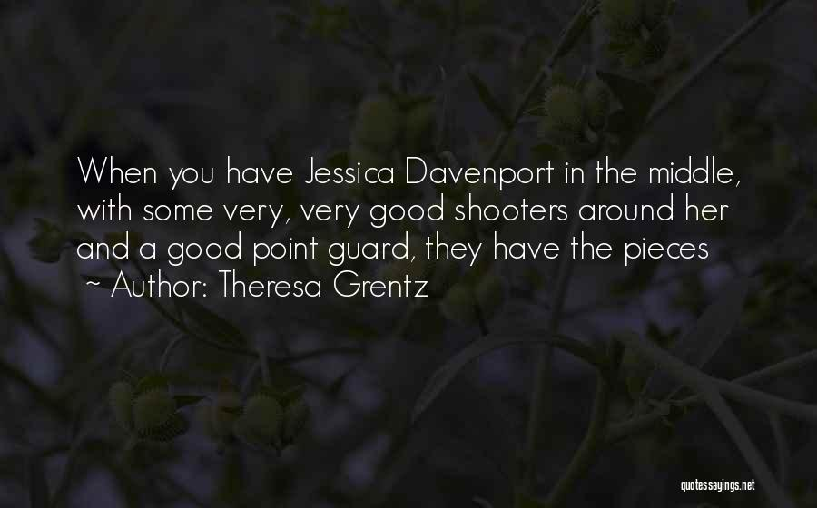 Theresa Grentz Quotes 1044091