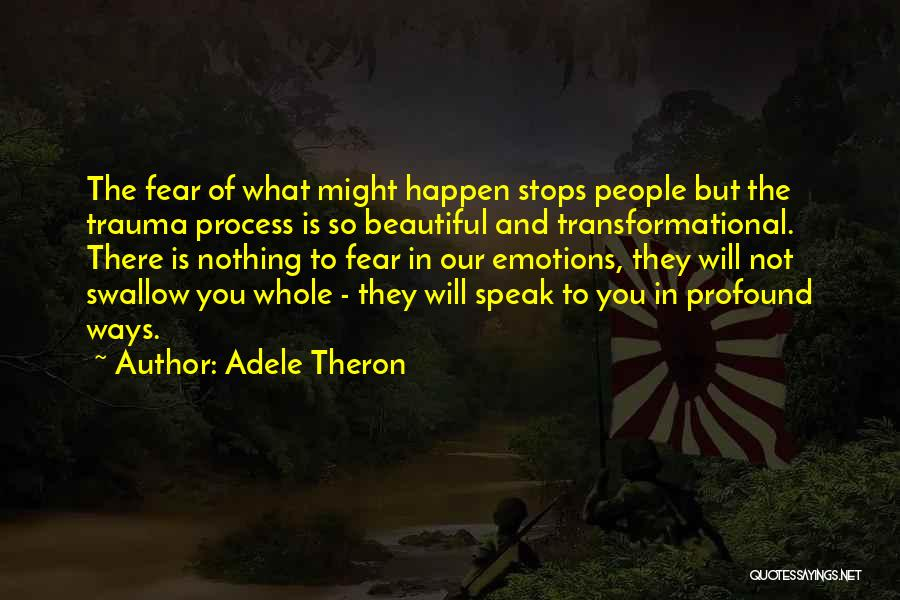Theron Quotes By Adele Theron