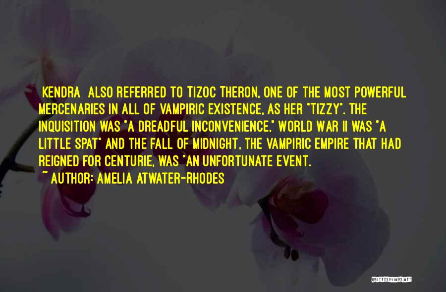 Theron Quotes By Amelia Atwater-Rhodes