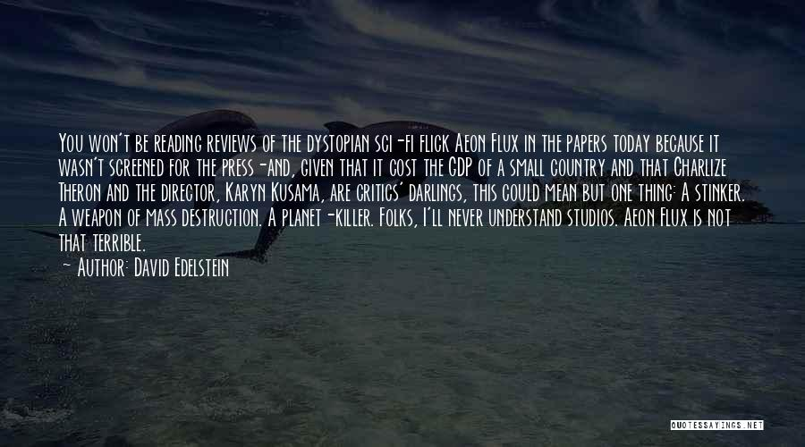 Theron Quotes By David Edelstein