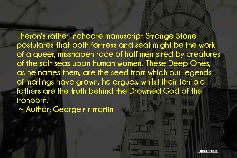 Theron Quotes By George R R Martin