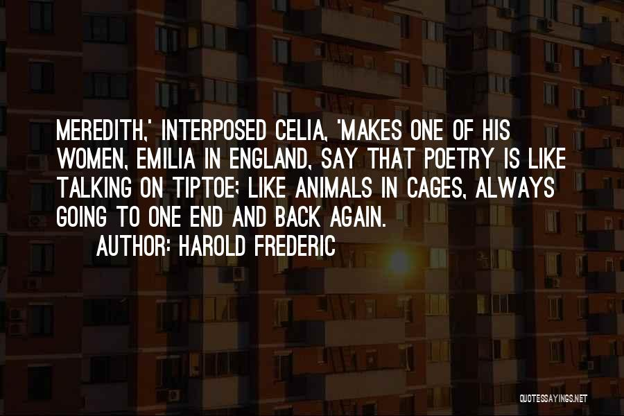 Theron Quotes By Harold Frederic