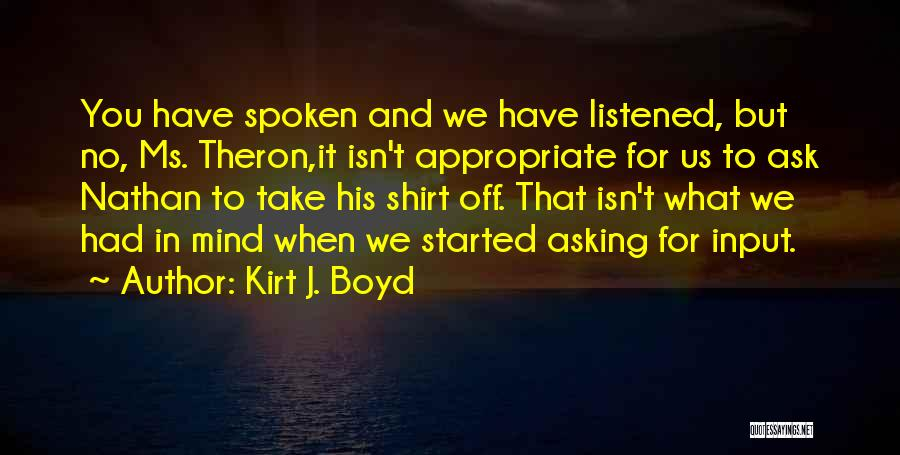 Theron Quotes By Kirt J. Boyd