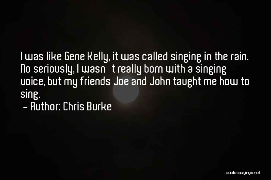 These So Called Friends Quotes By Chris Burke
