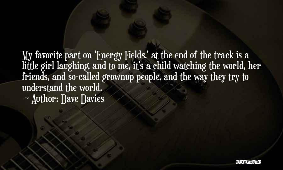 These So Called Friends Quotes By Dave Davies